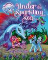 My Little Pony: Under the Sparkling Sea