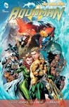 Aquaman, Volume 2 by Geoff Johns
