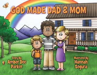 God Made Dad & Mom: God's View of the Family