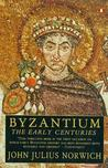 Byzantium: The Early Centuries