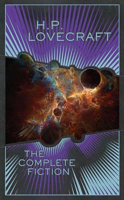 The Complete Fiction by H.P. Lovecraft