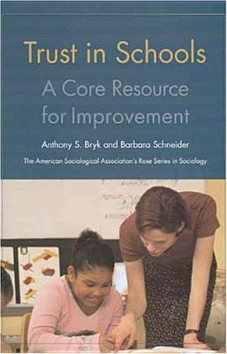 Trust in Schools by Anthony S. Bryk