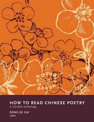 How to Read Chinese Poetry: From Beauty to Duty