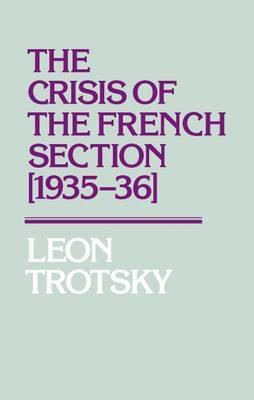 Crisis of the French Section 1935-36