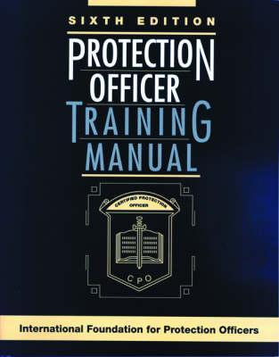 Protection Officer Training Manual