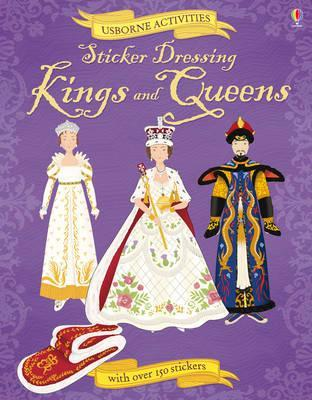 Sticker Dressing: Kings & Queens (Usborne Activities)