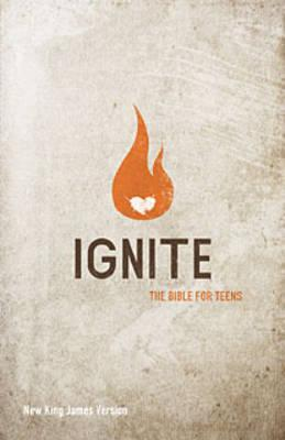 Ignite-NKJV: The Bible for Teens