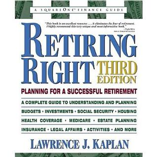 Retiring Right: Planning for a Successful Retirement