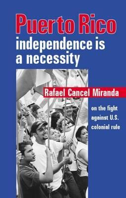 Puerto Rico: Independence is a Necessity: Rafael Cancel Miranda on the Fight Against U.S. Colonial Rule