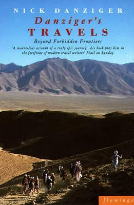 Danziger's Travels: Beyond Forbidden Frontiers (Paladin Books)