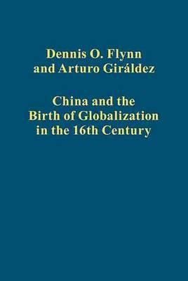 China And The Birth Of Globalization In The 16th Century