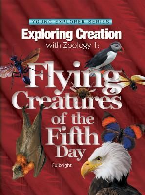 Exploring Creation with Zoology 1 by Jeannie Fulbright