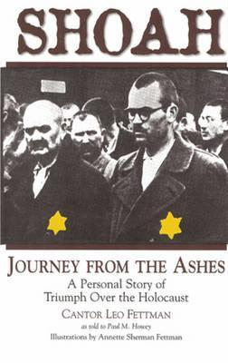 Shoah: Journey from the Ashes