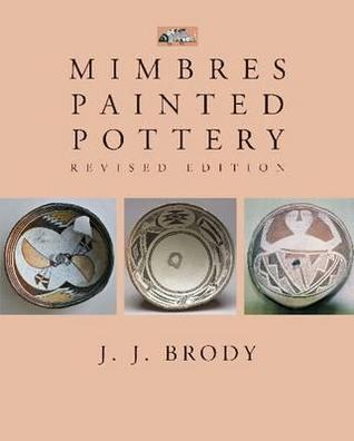 Mimbres Painted Pottery, Revised Edition
