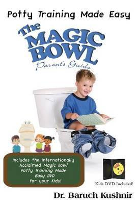 The Magic Bowl Book W/DVD: Potty Training Made Easy