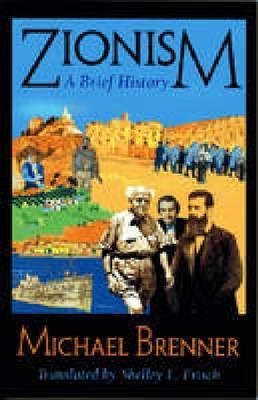 Zionism: A Brief History