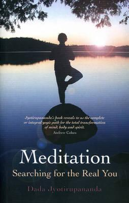 Meditation: Searching for the Real You