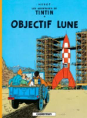 Objectif Lune by Hergé