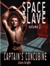 Captain's Concubine (Space Slave, #2)