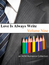 Love Is Always Write: Volume Nine