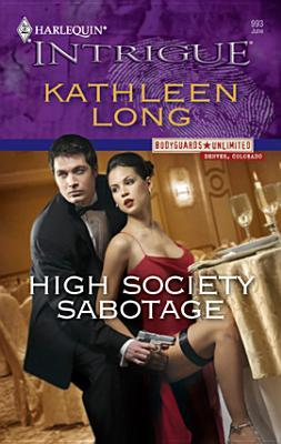 High Society Sabotage by Kathleen Long