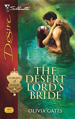 The Desert Lord's Bride (Throne of Judar #2) by Olivia Gates