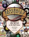 """Baseball's Greatest Hit: The Story of """"Take Me Out to the Ball Game"""" the Story of """"Take Me Out to the Ball Game"""""""