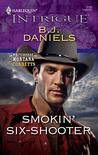 Smokin' Six-Shooter (Whitehorse, Montana: The Corbetts #4)