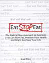 Eat. Stop. Eat by Brad Pilon