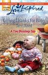 Giving Thanks for Baby [Love Inspired Series #420]
