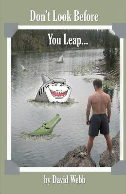 Look before you leap essay