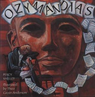 Ozymandias by Percy Bysshe Shelley — Reviews, Discussion ...
