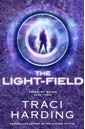 The Light-field (Triad of Being, #3)