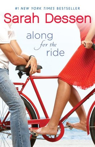 Along for the Ride by Sarah Dessen