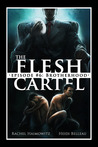 The Flesh Cartel #6: Brotherhood