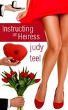 Instructing an Heiress  (Cinderella Heiresses, #2)