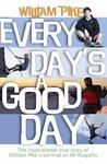 Every Day's a Good Day