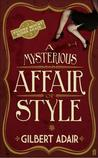 A Mysterious Affair of Style