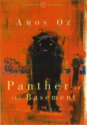 Panther In The Basement by Amos Oz