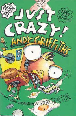 Just Crazy by Andy Griffiths
