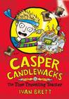 Casper Candlewacks in the Time Travelling Toaster. by Ivan Brett