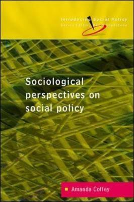 Sociological Perspectives on Social Policy