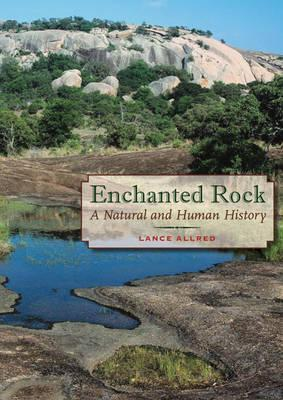 Enchanted Rock by Lance Allred