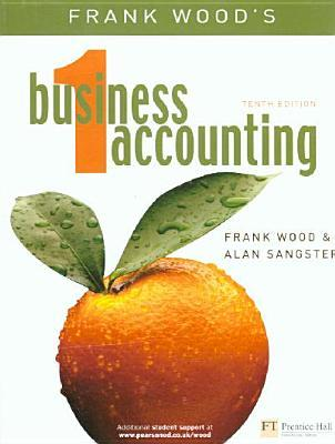 Frank Wood s Business Accounting Volume 1 (14th Edition) - eBook - CST