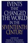 Events That Changed the World in the Seventeenth Century