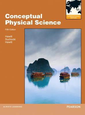 Conceptual Physical Science [with MasteringPhysics]