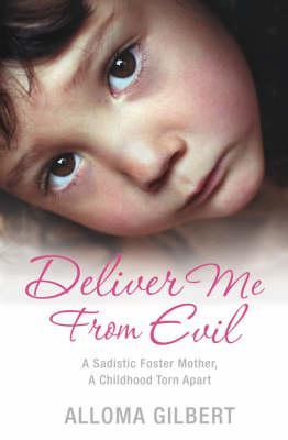 Deliver Me from Evil by Alloma Gilbert