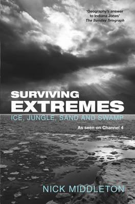 Surviving Extremes: Ice, Jungle and Swamp