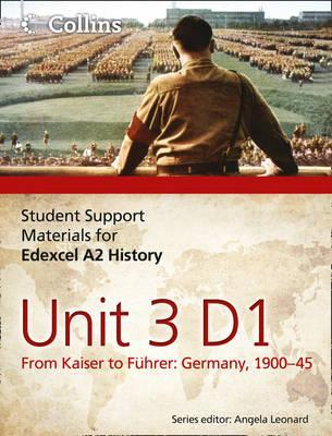 Edexcel A2 Unit 3 Option D1: From Kaiser to Führer: Germany 1900-45