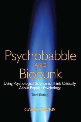 Psychobabble and Biobunk by Carol Tavris